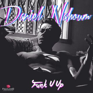 Daniel Nahoum - Funk U Up