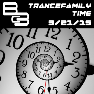 Bc3 - Trancefamily Time 3-21-15