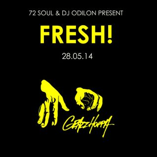 72 Soul presents : Fresh Hip Hop X Future Beats 156