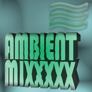 AMBIENT MIXX