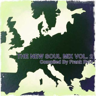 The New Soul Mix Vol. 2