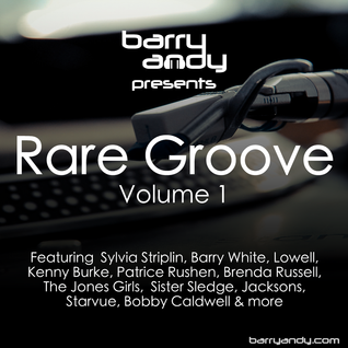 Rare Groove Volume 1 - Jacksons, Brenda Russell, Barry White, Kenny Burke, The Jones Girls