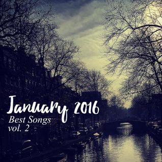 COLUMBUS BEST OF JANUARY 2016 MIX- VOL. TWO
