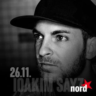 IOAKIM SAYZ live at Nordstern (11/2015) ||| 1h Extract