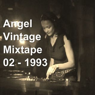 Angel Vintage Mixtape  02 - 1993