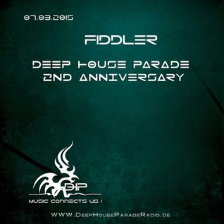 Fiddler - Guest @ Deep House Parade (March/2015)