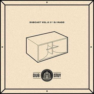 """Dubcast Vol. 8 - DJ Madd """"riddim special"""""""
