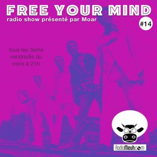 Free Your Mind #14 (Mixed Show)