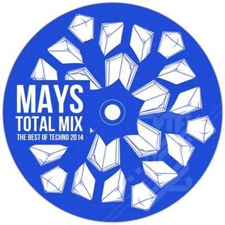 MAYS.- TOTAL MIX (THE BEST OF TECHNO 2014)