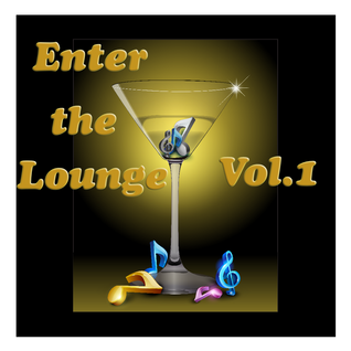 Enter the Lounge Vol. 1