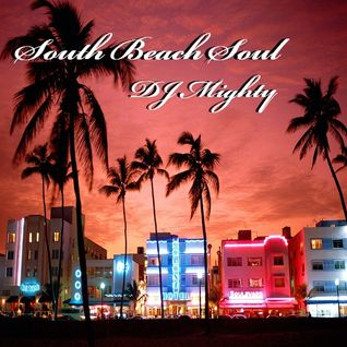 DJ Mighty - South Beach Soul
