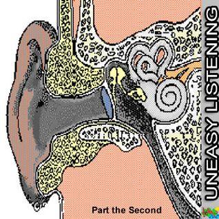 Uneasy Listening - part 2