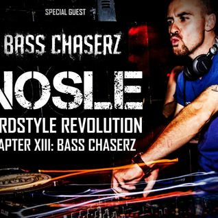 Nosle presents 'Hardstyle Revolution Chapter XIII: Special Guest Bass Chaserz'