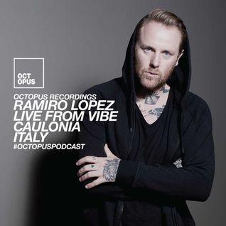 Octopus Podcast 172 - Ramiro Lopez @ Vibe (Caulonia, Italy)