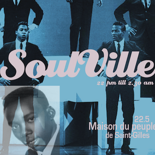 Timmy Soul Presents : SoulVille Party Friday 22 of may 2015 @ MaisonDuPeuple