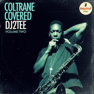 Coltrane Covered - Volume Two