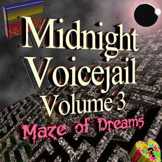 NCN - The Best of Midnight Voicejail Vol. 3: Maze of Dreams