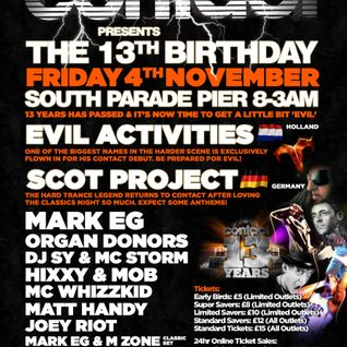 Evil Activities ( Live ) @ Contact 13th Birthday ( Free Downloads @ www.facebook.com/contactevents )