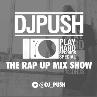 Rap Up Show // Play Hard Records Special // Westside FM
