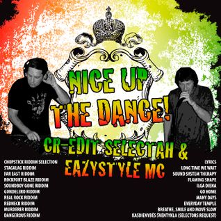 Cr-edit selectah & Eazystyle MC - Nice up the dance!