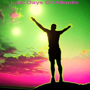 Last Days Of Atlantis
