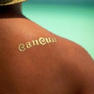 Cancun - Deep Jazzy House Mix