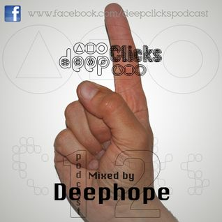 Deep Clicks Podcast #12 By Deephope
