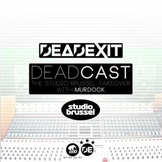 DeadExit - DeadCast 008 - Studio Brussel Takeover