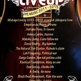 Live Up Official Mix 2011 - 2013