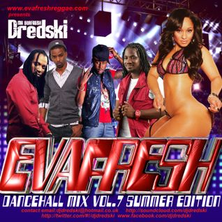 Dj Dredski - Evafresh Dancehall Mix vol.7