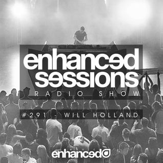 Enhanced Sessions 291 with Will Holland