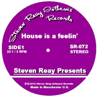 Steven Reay Presents, House is a feelin' SR072