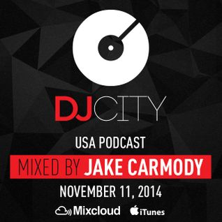 Jake Carmody - DJcity Podcast - Nov. 11, 2014