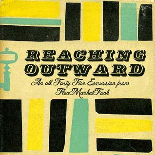Reaching Outward: An All 45 Excursion