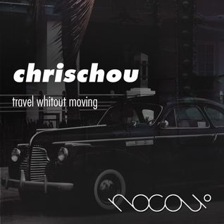 chrischou - Travel without moving
