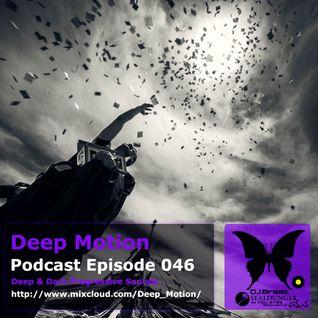 Deep Motion Podcast 046