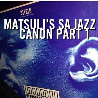 Matsuli SA Jazz Canon Part 1