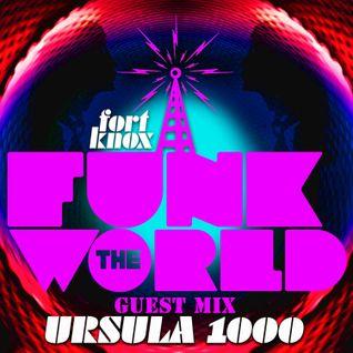 """Ursula 1000 presents """"Funk The World 30"""""""