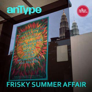 Frisky Summer Affair Opening Mix