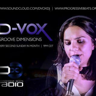 D-Vox - Groove Dimensions Episode 3 on Progressive Beats Radio April 16