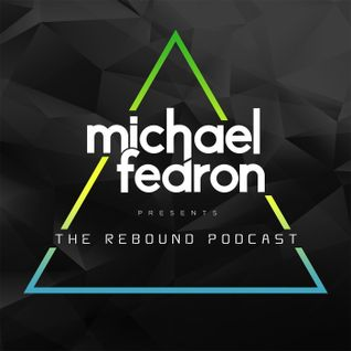 #015 The Rebound Podcast with Michael Fearon