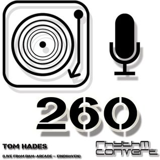 Techno Music | Tom Hades in the Rhythm Convert(ed) Podcast 260 (Live at BAM - Eindhoven)