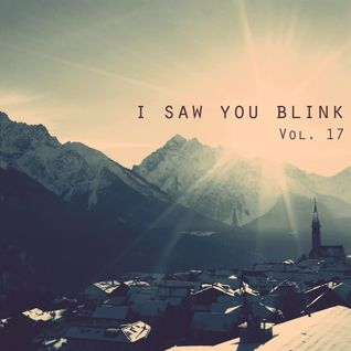 I saw you blink - Radioshow Vol.17