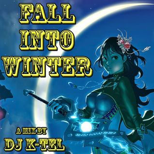 DJ K-Tel Fall into Winter 2012 Mix