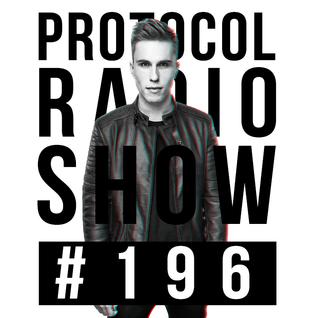 Nicky Romero - Protocol Radio #196