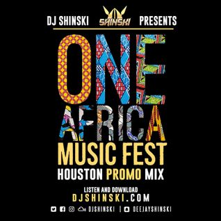 One Africa Fest Official Promo Mix
