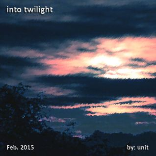 Into Twilight
