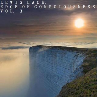 Edge Of Consciousness Vol 3