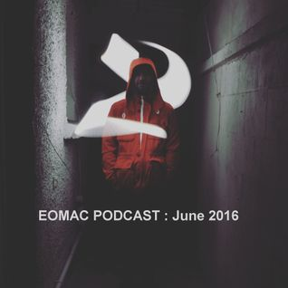 EOMAC PODCAST : JUNE 2016