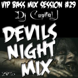 Capital J - Devils Night Mix 2015 (VIP BASS MIX #29)
